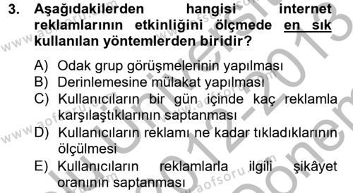 Medya ve İletişim Bölümü 4. Yarıyıl Medya ve Reklam Dersi 2013 Yılı Bahar Dönemi Dönem Sonu Sınavı 3. Soru