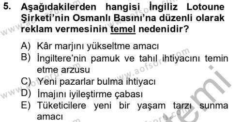 Medya ve İletişim Bölümü 4. Yarıyıl Medya ve Reklam Dersi 2013 Yılı Bahar Dönemi Dönem Sonu Sınavı 5. Soru