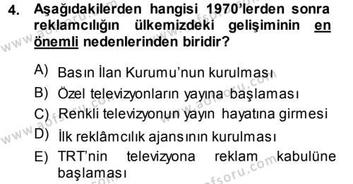 Medya ve İletişim Bölümü 4. Yarıyıl Medya ve Reklam Dersi 2014 Yılı Bahar Dönemi Ara Sınavı 4. Soru