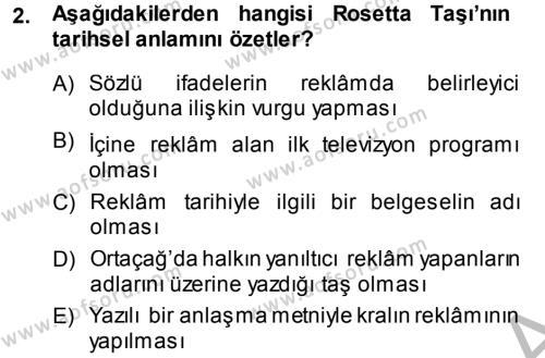 Medya ve İletişim Bölümü 4. Yarıyıl Medya ve Reklam Dersi 2014 Yılı Bahar Dönemi Dönem Sonu Sınavı 2. Soru