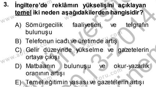 Medya ve İletişim Bölümü 4. Yarıyıl Medya ve Reklam Dersi 2014 Yılı Bahar Dönemi Dönem Sonu Sınavı 3. Soru