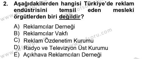 Halkla İlişkiler ve Reklamcılık Bölümü 8. Yarıyıl Medya ve Reklam Dersi 2014 Yılı Bahar Dönemi Tek Ders Sınavı 2. Soru