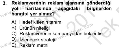 Halkla İlişkiler ve Reklamcılık Bölümü 8. Yarıyıl Medya ve Reklam Dersi 2014 Yılı Bahar Dönemi Tek Ders Sınavı 3. Soru