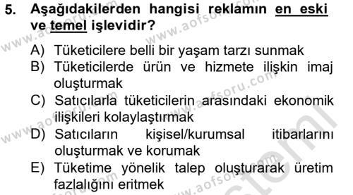 Halkla İlişkiler ve Reklamcılık Bölümü 8. Yarıyıl Medya ve Reklam Dersi 2014 Yılı Bahar Dönemi Tek Ders Sınavı 5. Soru