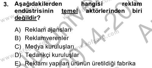 Halkla İlişkiler ve Reklamcılık Bölümü 8. Yarıyıl Medya ve Reklam Dersi 2015 Yılı Bahar Dönemi Ara Sınavı 3. Soru