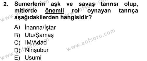 Kültürel Miras ve Turizm Bölümü 1. Yarıyıl Mitoloji ve Din Dersi 2013 Yılı Güz Dönemi Ara Sınavı 2. Soru
