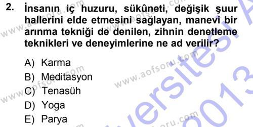 Kültürel Miras ve Turizm Bölümü 1. Yarıyıl Mitoloji ve Din Dersi 2013 Yılı Güz Dönemi Dönem Sonu Sınavı 2. Soru