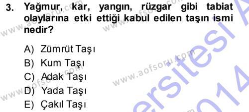 Kültürel Miras ve Turizm Bölümü 1. Yarıyıl Mitoloji ve Din Dersi 2014 Yılı Güz Dönemi Ara Sınavı 3. Soru