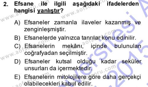 Kültürel Miras ve Turizm Bölümü 1. Yarıyıl Mitoloji ve Din Dersi 2015 Yılı Güz Dönemi Ara Sınavı 2. Soru