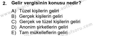 İşletme Bölümü 7. Yarıyıl Türk Vergi Sistemi Dersi 2013 Yılı Güz Dönemi Ara Sınavı 2. Soru