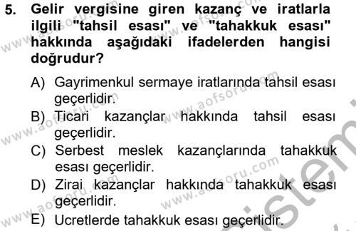 İşletme Bölümü 7. Yarıyıl Türk Vergi Sistemi Dersi 2013 Yılı Güz Dönemi Ara Sınavı 5. Soru