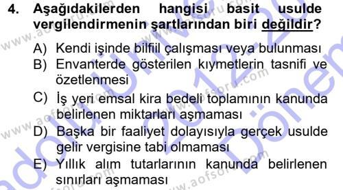 Kamu Yönetimi Bölümü 7. Yarıyıl Türk Vergi Sistemi Dersi 2013 Yılı Güz Dönemi Dönem Sonu Sınavı 4. Soru