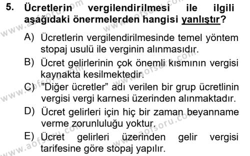 Çalışma Ekonomisi ve Endüstri İlişkileri Bölümü 7. Yarıyıl Türk Vergi Sistemi Dersi 2013 Yılı Güz Dönemi Dönem Sonu Sınavı 5. Soru