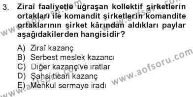 Yerel Yönetimler Bölümü 3. Yarıyıl Türk Vergi Sistemi Dersi 2013 Yılı Güz Dönemi Tek Ders Sınavı 3. Soru