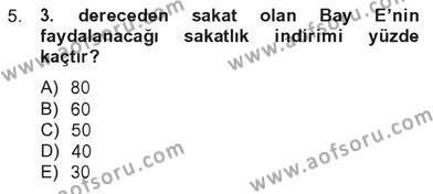 Yerel Yönetimler Bölümü 3. Yarıyıl Türk Vergi Sistemi Dersi 2013 Yılı Güz Dönemi Tek Ders Sınavı 5. Soru