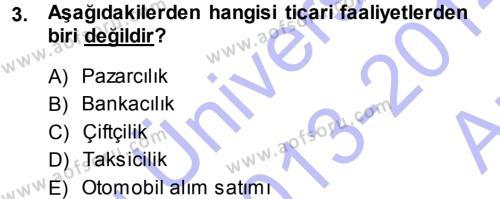 Yerel Yönetimler Bölümü 3. Yarıyıl Türk Vergi Sistemi Dersi 2014 Yılı Güz Dönemi Ara Sınavı 3. Soru