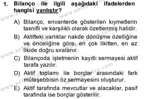 İşletme Bölümü 7. Yarıyıl Türk Vergi Sistemi Dersi 2014 Yılı Güz Dönemi Dönem Sonu Sınavı 1. Soru