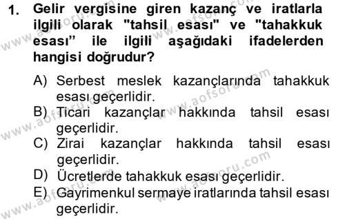 Yerel Yönetimler Bölümü 3. Yarıyıl Türk Vergi Sistemi Dersi 2014 Yılı Güz Dönemi Tek Ders Sınavı 1. Soru