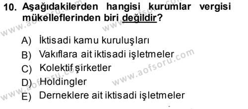 Türk Vergi Sistemi Dersi 2013 - 2014 Yılı Tek Ders Sınavı 10. Soru