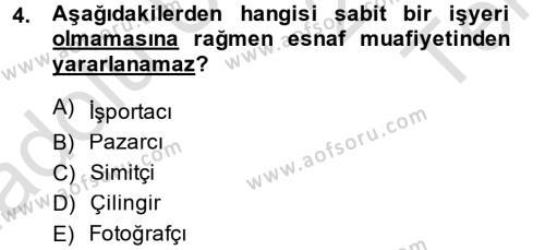 Yerel Yönetimler Bölümü 3. Yarıyıl Türk Vergi Sistemi Dersi 2014 Yılı Güz Dönemi Tek Ders Sınavı 4. Soru