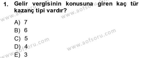 Bankacılık ve Sigortacılık Bölümü 3. Yarıyıl Türk Vergi Sistemi Dersi 2015 Yılı Güz Dönemi Ara Sınavı 1. Soru