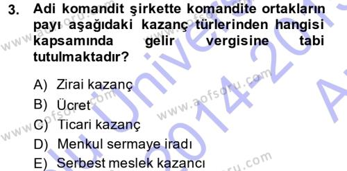 Bankacılık ve Sigortacılık Bölümü 3. Yarıyıl Türk Vergi Sistemi Dersi 2015 Yılı Güz Dönemi Ara Sınavı 3. Soru