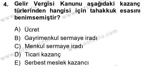 Bankacılık ve Sigortacılık Bölümü 3. Yarıyıl Türk Vergi Sistemi Dersi 2015 Yılı Güz Dönemi Ara Sınavı 4. Soru