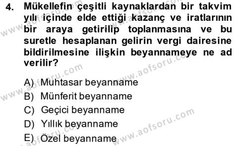 Türk Vergi Sistemi Dersi 2014 - 2015 Yılı (Final) Dönem Sonu Sınavı 4. Soru