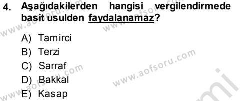 Türk Vergi Sistemi Dersi 2014 - 2015 Yılı Tek Ders Sınavı 4. Soru