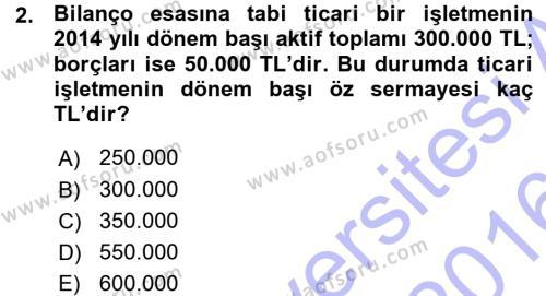 İşletme Bölümü 7. Yarıyıl Türk Vergi Sistemi Dersi 2016 Yılı Güz Dönemi Ara Sınavı 2. Soru