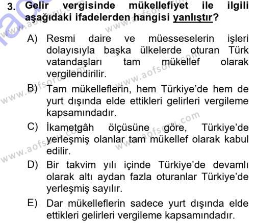 Yerel Yönetimler Bölümü 3. Yarıyıl Türk Vergi Sistemi Dersi 2016 Yılı Güz Dönemi Ara Sınavı 3. Soru