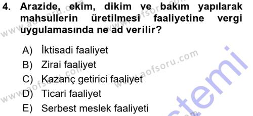 Yerel Yönetimler Bölümü 3. Yarıyıl Türk Vergi Sistemi Dersi 2016 Yılı Güz Dönemi Ara Sınavı 4. Soru