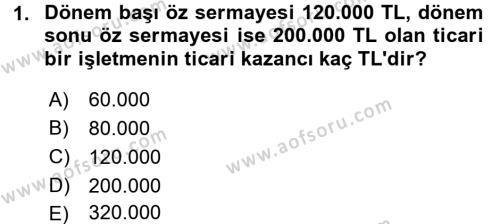 Türk Vergi Sistemi Dersi 2017 - 2018 Yılı 3 Ders Sınavı 1. Soru
