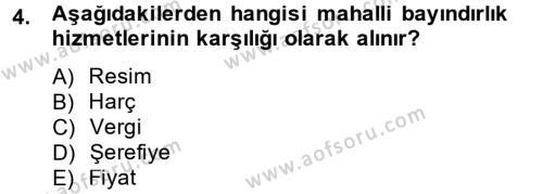 Maliye Bölümü 4. Yarıyıl Vergi Teorisi Dersi 2013 Yılı Bahar Dönemi Ara Sınavı 4. Soru