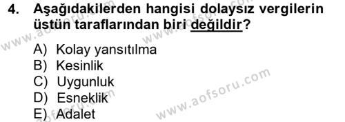 Maliye Bölümü 4. Yarıyıl Vergi Teorisi Dersi 2013 Yılı Bahar Dönemi Dönem Sonu Sınavı 4. Soru
