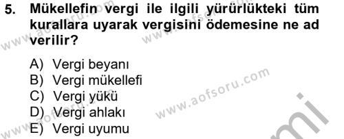 Maliye Bölümü 4. Yarıyıl Vergi Teorisi Dersi 2013 Yılı Bahar Dönemi Dönem Sonu Sınavı 5. Soru