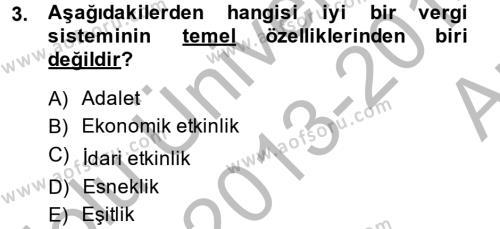 Maliye Bölümü 4. Yarıyıl Vergi Teorisi Dersi 2014 Yılı Bahar Dönemi Ara Sınavı 3. Soru
