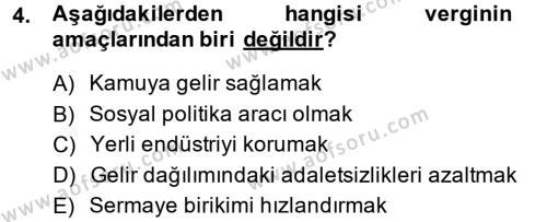 Maliye Bölümü 4. Yarıyıl Vergi Teorisi Dersi 2014 Yılı Bahar Dönemi Ara Sınavı 4. Soru