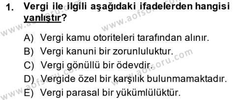 Vergi Teorisi Dersi 2013 - 2014 Yılı (Final) Dönem Sonu Sınav Soruları 1. Soru