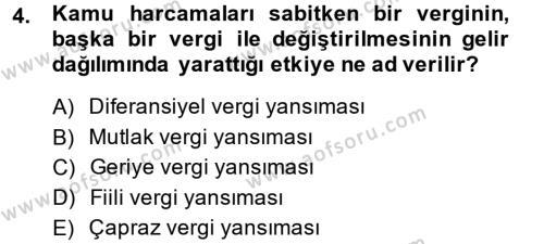 Vergi Teorisi Dersi 2013 - 2014 Yılı (Final) Dönem Sonu Sınav Soruları 4. Soru