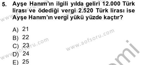 Maliye Bölümü 4. Yarıyıl Vergi Teorisi Dersi 2014 Yılı Bahar Dönemi Dönem Sonu Sınavı 5. Soru
