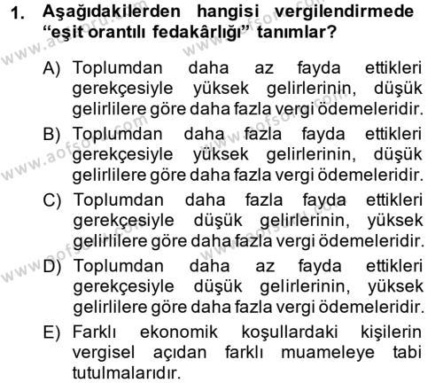Vergi Teorisi Dersi 2014 - 2015 Yılı (Final) Dönem Sonu Sınav Soruları 1. Soru