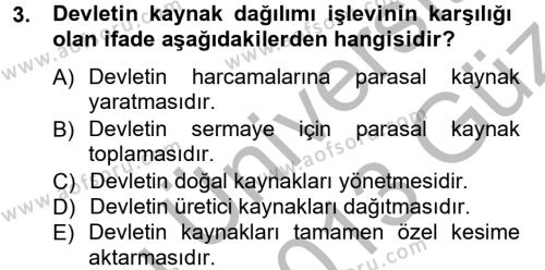 Kamu Yönetimi Bölümü 3. Yarıyıl Kamu Maliyesi Dersi 2013 Yılı Güz Dönemi Ara Sınavı 3. Soru
