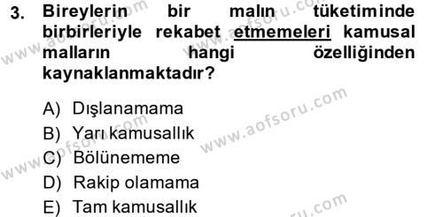 Kamu Yönetimi Bölümü 3. Yarıyıl Kamu Maliyesi Dersi 2014 Yılı Güz Dönemi Dönem Sonu Sınavı 3. Soru