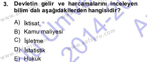 Maliye Bölümü 3. Yarıyıl Kamu Maliyesi Dersi 2015 Yılı Güz Dönemi Ara Sınavı 3. Soru
