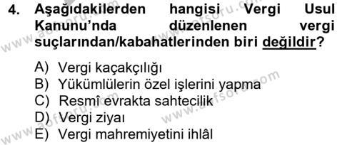 Maliye Bölümü 3. Yarıyıl Genel Vergi Hukuku Dersi 2013 Yılı Güz Dönemi Ara Sınavı 4. Soru