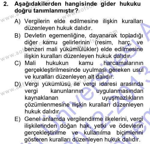 Muhasebe ve Vergi Uygulamaları Bölümü 3. Yarıyıl Genel Vergi Hukuku Dersi 2013 Yılı Güz Dönemi Dönem Sonu Sınavı 2. Soru