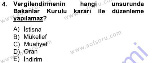 Genel Vergi Hukuku Dersi 2012 - 2013 Yılı (Final) Dönem Sonu Sınav Soruları 4. Soru