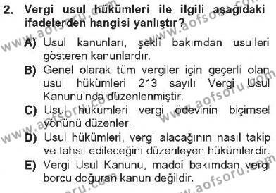 Maliye Bölümü 3. Yarıyıl Genel Vergi Hukuku Dersi 2013 Yılı Güz Dönemi Tek Ders Sınavı 2. Soru