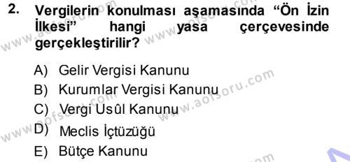 Maliye Bölümü 3. Yarıyıl Genel Vergi Hukuku Dersi 2014 Yılı Güz Dönemi Dönem Sonu Sınavı 2. Soru